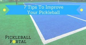 7 Simple Pickleball Tips & Strategies To Quickly Improve Your Game