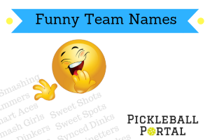 The Biggest List Of Funny Pickleball Teams Names