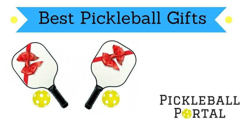 Best Pickleball Gifts 2018 Gift Ideas For Players Who Have Everything