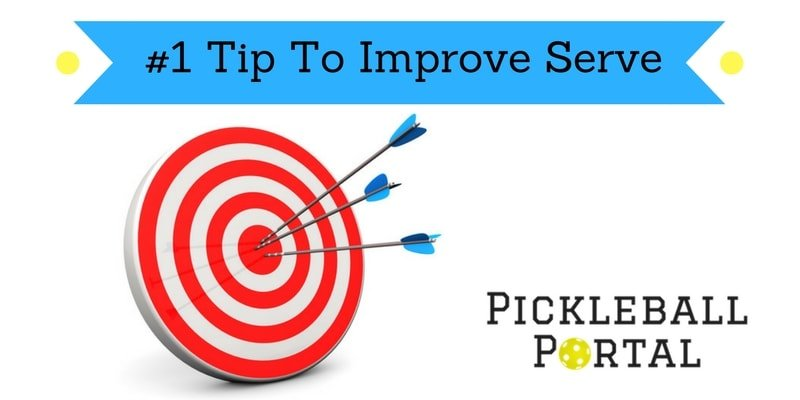 Improve Pickleball Serve
