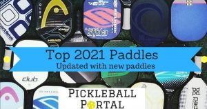 Best Pickleball Paddles In 2021 – Newest Paddle Releases & Reviews