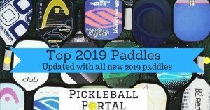 Best Pickleball Paddles In 2019 | Newest Paddle Releases & Reviews