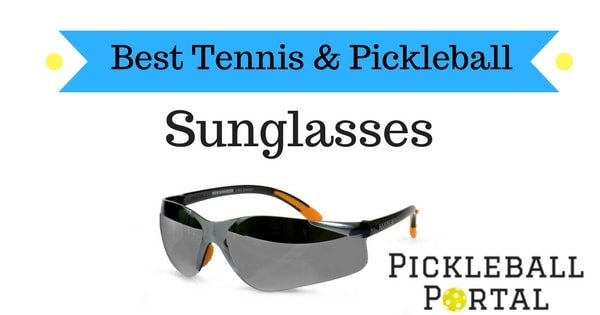 best sunglasses for pickleball and tennis