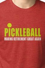 pickleball shirt parody retirement
