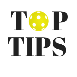 our top pickleball tips