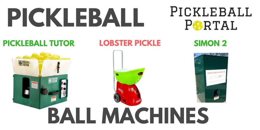 Pickleball Ball Machines   Tutor vs Lobster Pickle vs Simon   Best One?